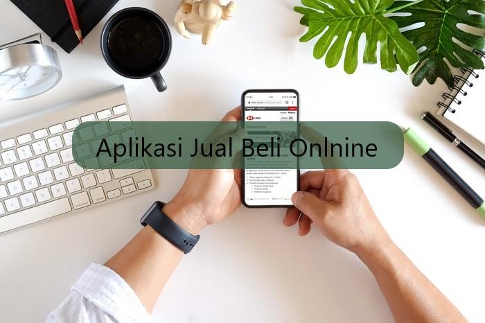 Daftar Jual Beli Online Terpopuler Di Indonesia